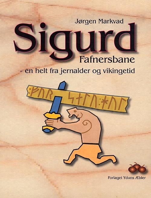 Sigurd Fafnersbane - Forn Sidr