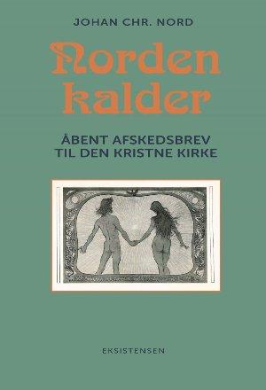 Norden kalder af Johan Chr. Nord - Forn Sidr